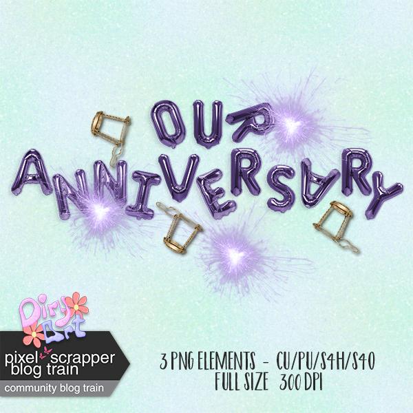 * Anniversary  - Pixel Scrapper CU Blogtrain *