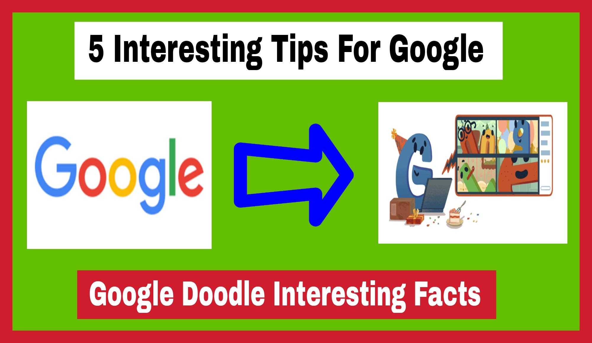 5 Interesting Tips For Google
