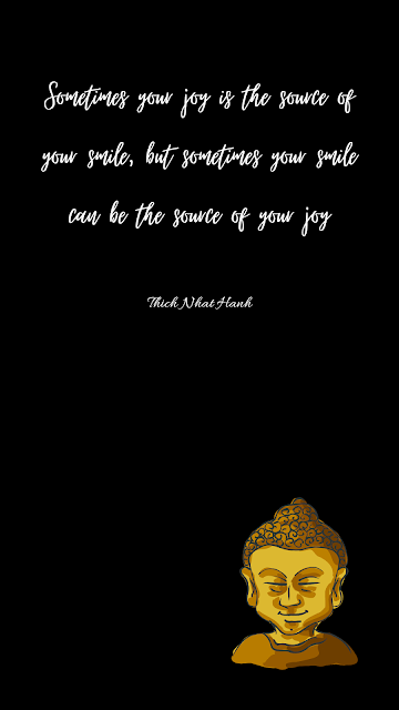 Sometimes your joy is the source of your smile, but sometimes your smile can be the source of your joy -Thich Nhat Hanh, smile Android wallpaper, happiness quotes, encourage smile photo, Thich Nhat Hanh biography and quote, Joy wallpaper, importance of smile wallpaper, Motorola wallpapers,