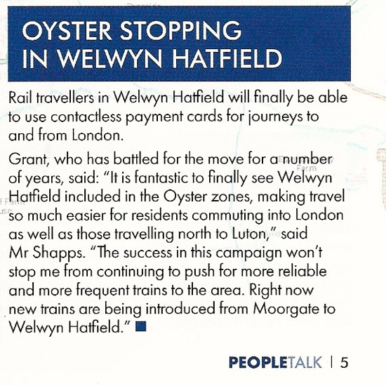 The article on page 5 wrongly welcoming Oyster to Welwyn Hatfield