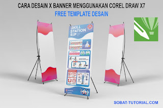 Cara Desain X Banner Menggunakan CorelDraw X7 + Free Template Desain