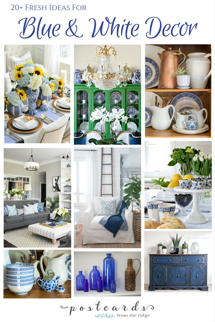 20+ Fresh Ideas for Decorating with Blue and White | Postcards from ...