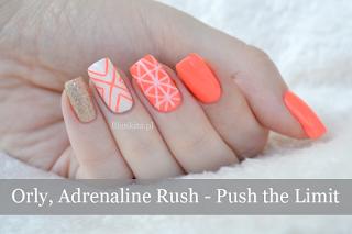 http://www.blankita.pl/2015/07/orly-adrenaline-rush-push-limit.html