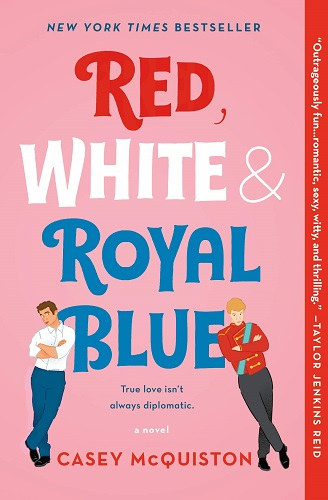 Red, White & Royal Blue by Casey McQuiston pdf