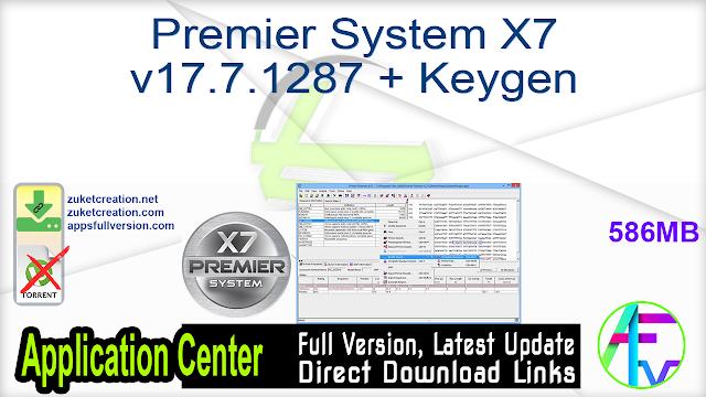 Premier System X7 v17.7.1287 + Keygen