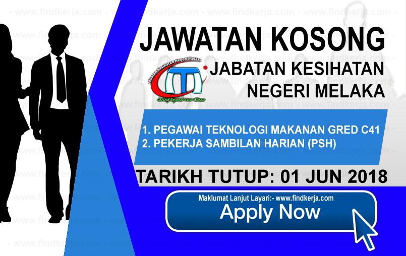 Jawatan Kerja Kosong Jabatan Kesihatan Negeri Melaka logo www.findkerja.com jun 2018