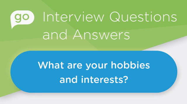 hobbies and interests be in a job interview