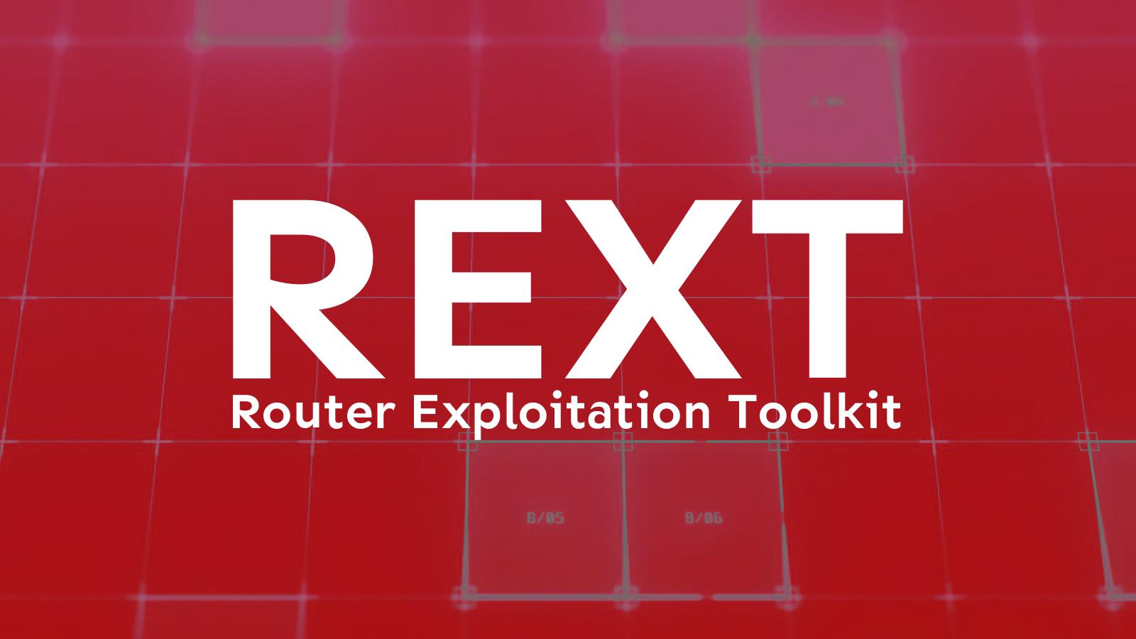 REXT - Router Exploitation Toolkit
