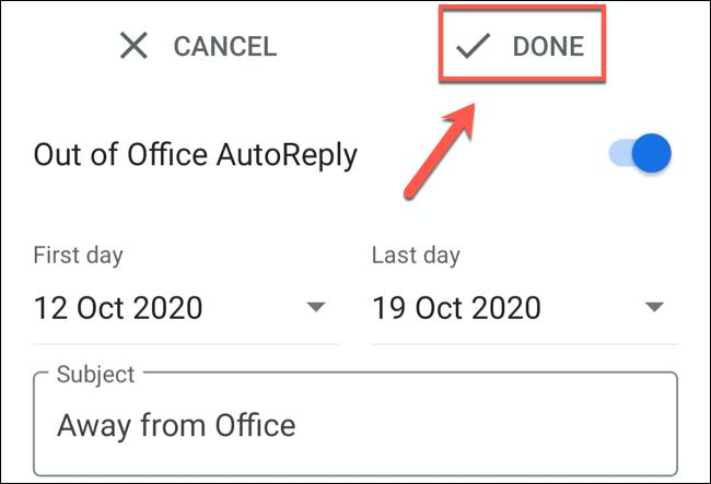 """انقر على """"تم"""" لحفظ رسالة Gmail خارج المكتب"""