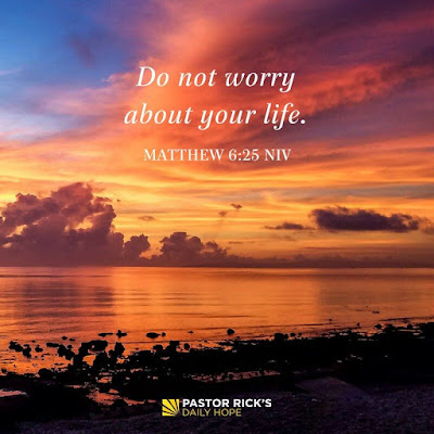 Four Reasons Why You Shouldn't Worry by Rick Warren