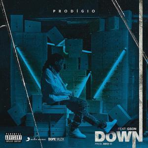 Prodigio – Down (feat. G. Son) 2019