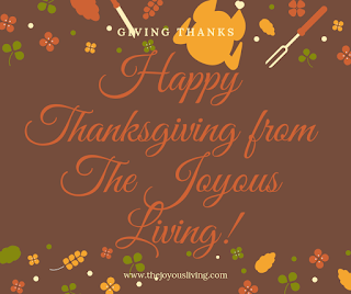Happy Thanksgiving from The Joyous LIving