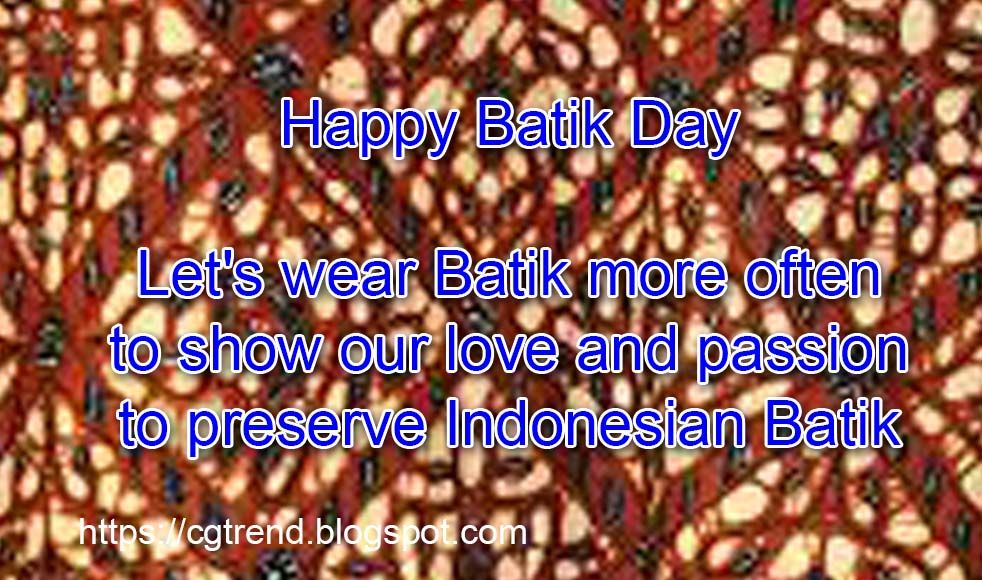 2 Oktober 2019 Selamat Memperingati Hari Batik Nasional