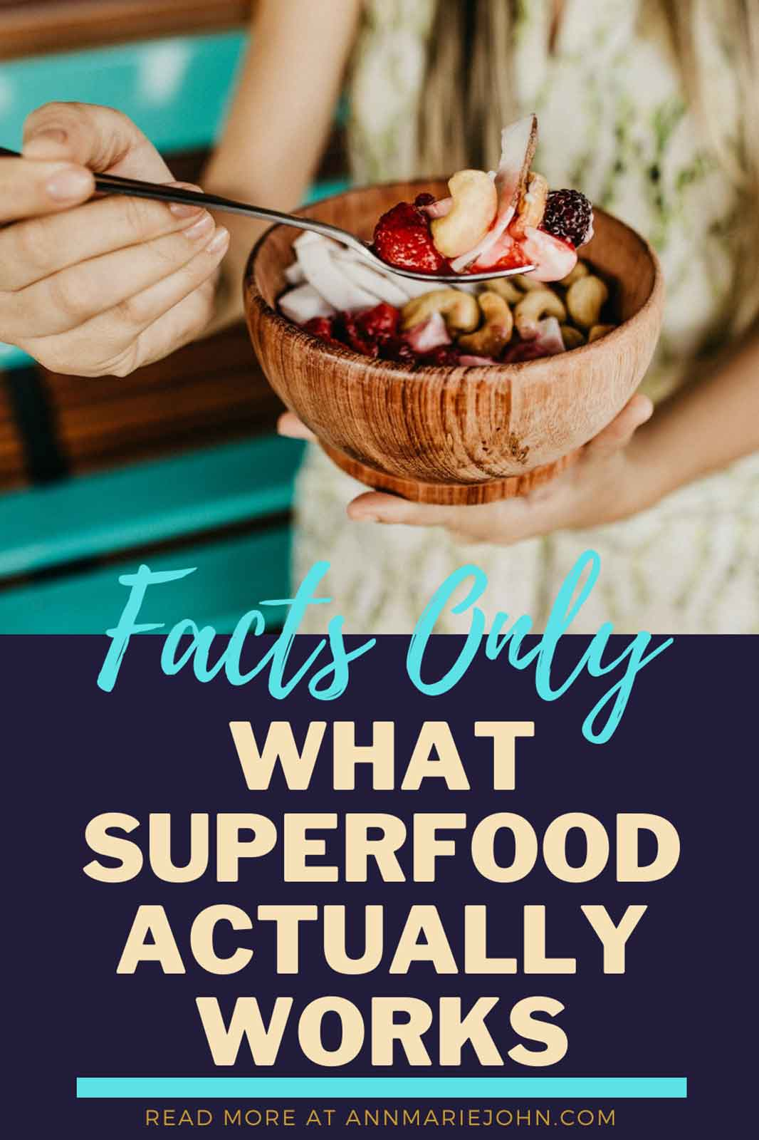 Facts Only: What Superfood Actually Works