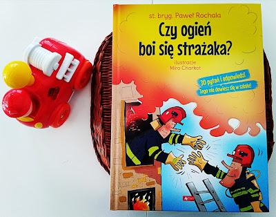 Czy ogień boi się strażaka? - Paweł Rochala