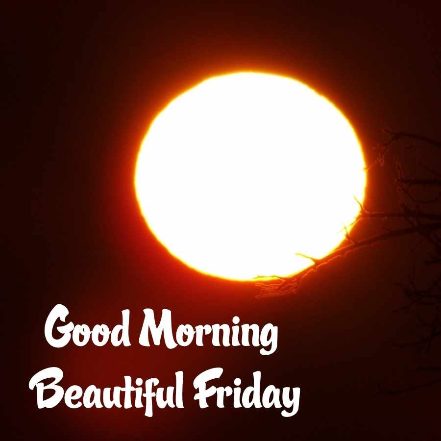 good morning images of friday