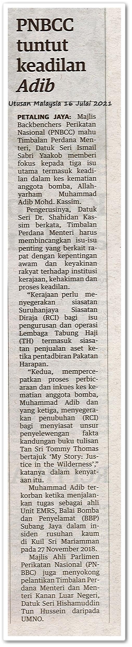PNBCC tuntut keadilan Adib - Keratan akhbar Utusan Malaysia 16 Julai 2021