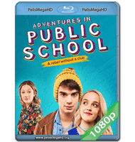 PUBLIC SCHOOLED (2017) FULL 1080P HD MKV ESPAÑOL LATINO