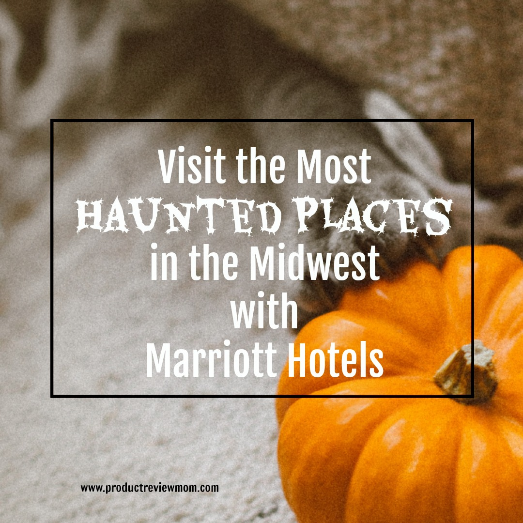 Visit the Most Haunted Places in the Midwest with Marriott Hotels