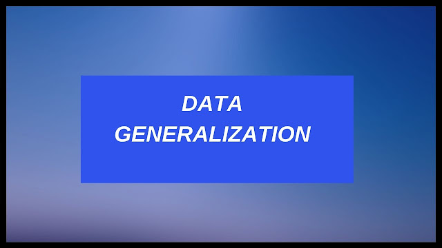 data generalization and summarization based characterization