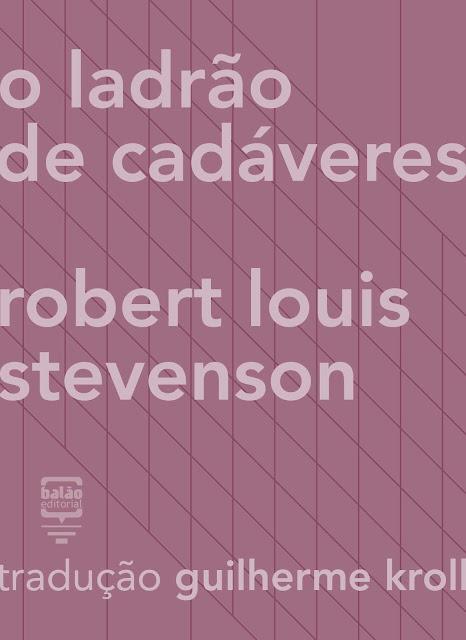 O ladrão de cadáveres - Robert Louis Stevenson