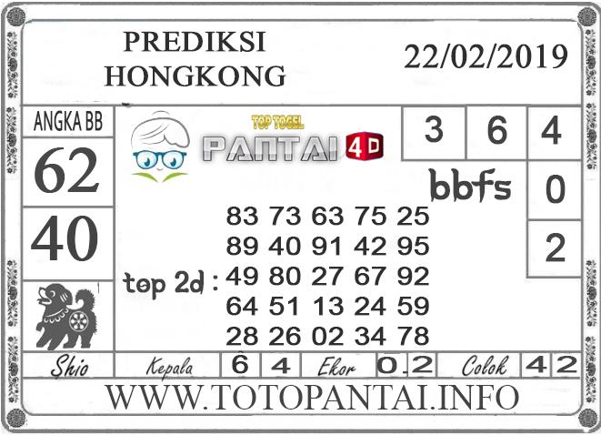 """Prediksi Togel """"HONGKONG"""" PANTAI4D 22 FEBRUARI 2019"""