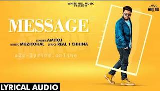मैसेज Message Lyrics in Hindi - Amitoj
