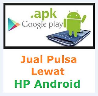 Cara Jual Pulsa Lewat HP Android Menggunakan Aplikasi Darra Reload