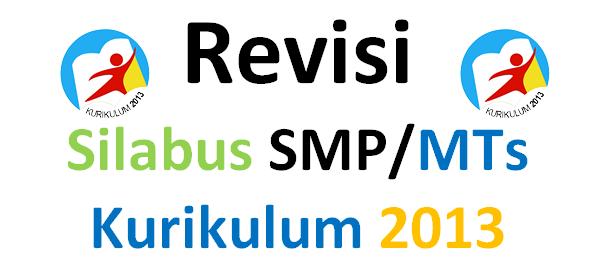 Revisi Silabus SMP/MTs Kurikulum 2013