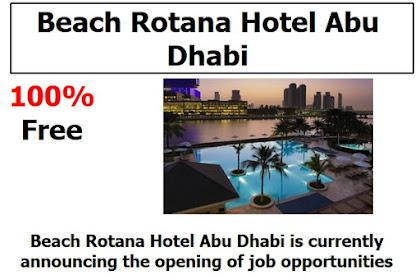 Beach Rotana Hotel Abu Dhabi: Vacancies Opening