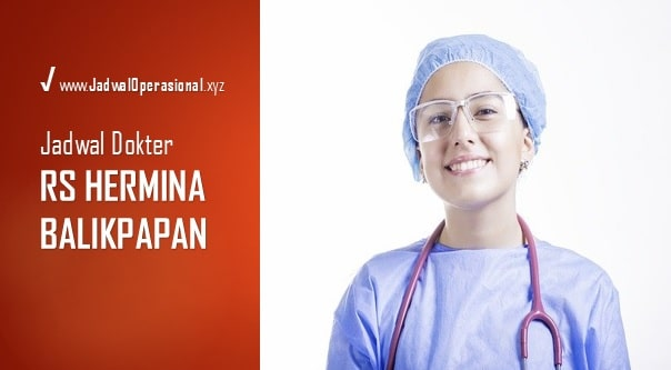 Jadwal Dokter RS Hermina Balikpapan