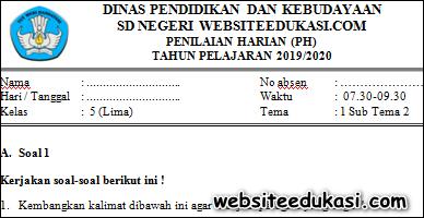 Soal PH / UH Kelas 5 Tema 1 Subtema 2 K13