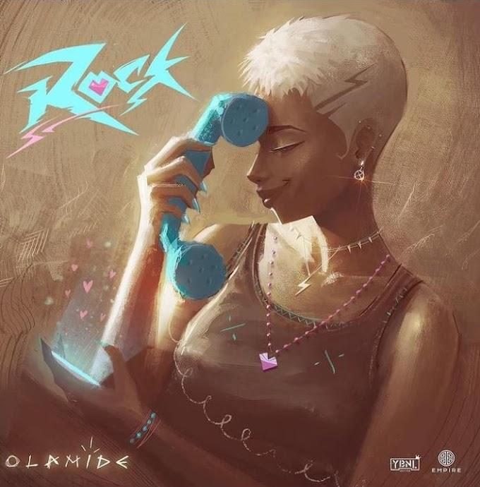 [Music] Olamide -Rock mp3.