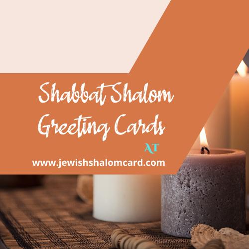 Click To Get Shabbat Shalom Greeting Cards