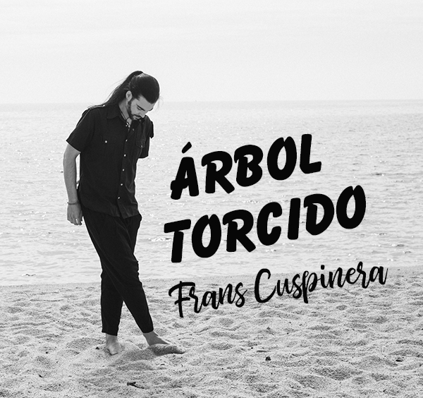 Estreno-videoclip-Árbol-Torcido-Frans-Cuspinera