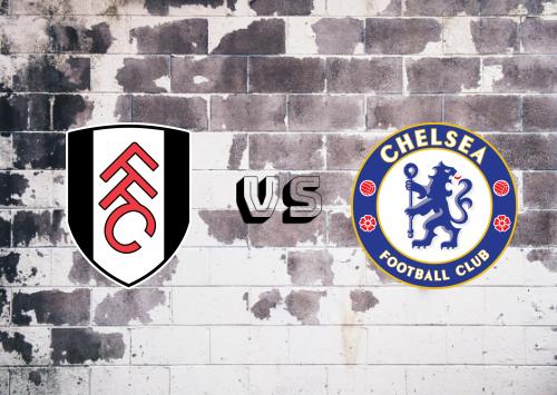 Fulham vs Chelsea  Resumen y Partido Completo