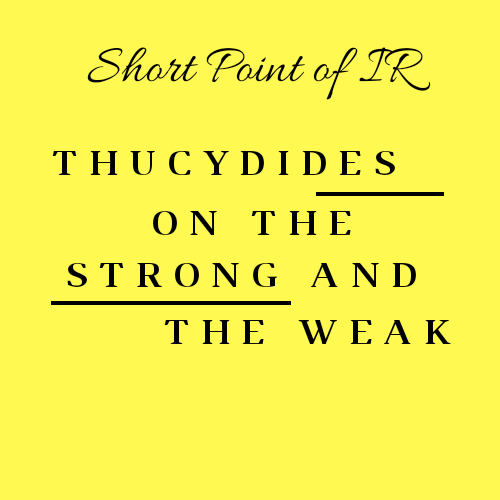 Thucydides on the strong and the weak