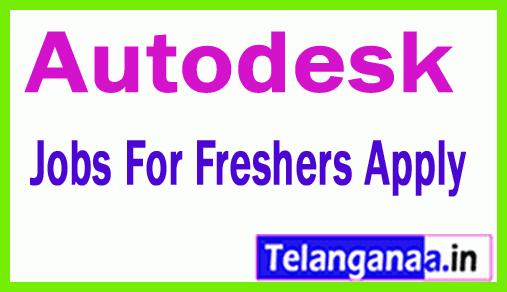 Autodesk  Recruitment Jobs For Freshers Apply