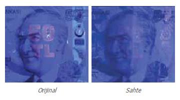 Gerçek ve sahte paralardaki UV ışık altıda görülen Atatürk resmi üzerindeki parasal değer yazısının karşılaştırılması