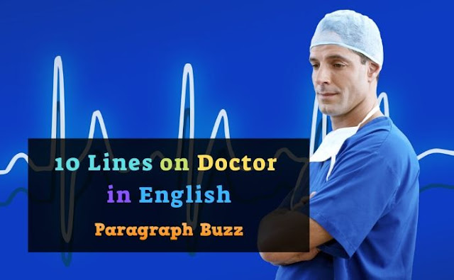 10 Lines on Doctor in English