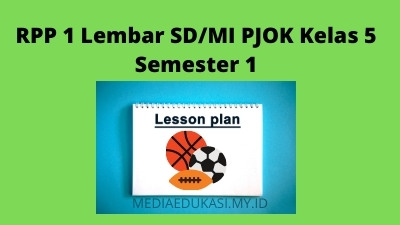 Download RPP 1 Lembar SD/MI PJOK Kelas 5 Semester 1