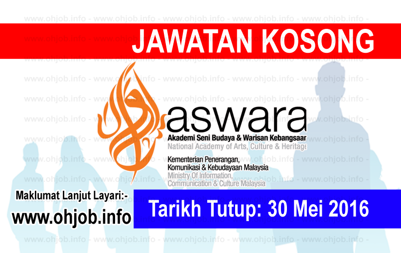 Jawatan Kerja Kosong Akademi Seni Budaya dan Warisan Kebangsaan (ASWARA) logo www.ohjob.info mei 2016