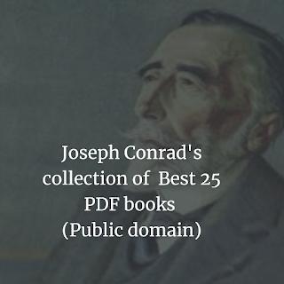 Joseph Conrad's collection of  Best 25 PDF books