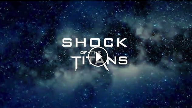 SHOCK OF THE TITANS