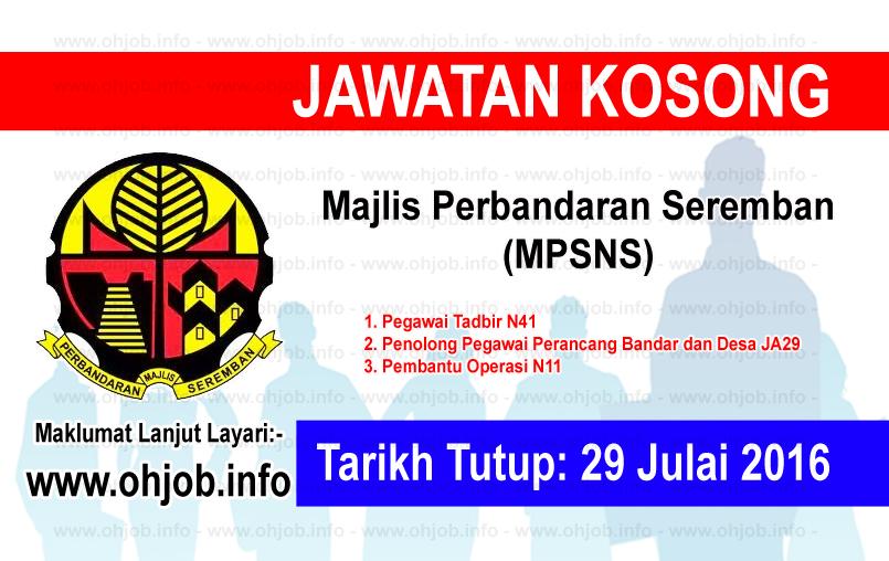 Jawatan Kerja Kosong Majlis Perbandaran Seremban (MPSNS) logo www.ohjob.info julai 2016