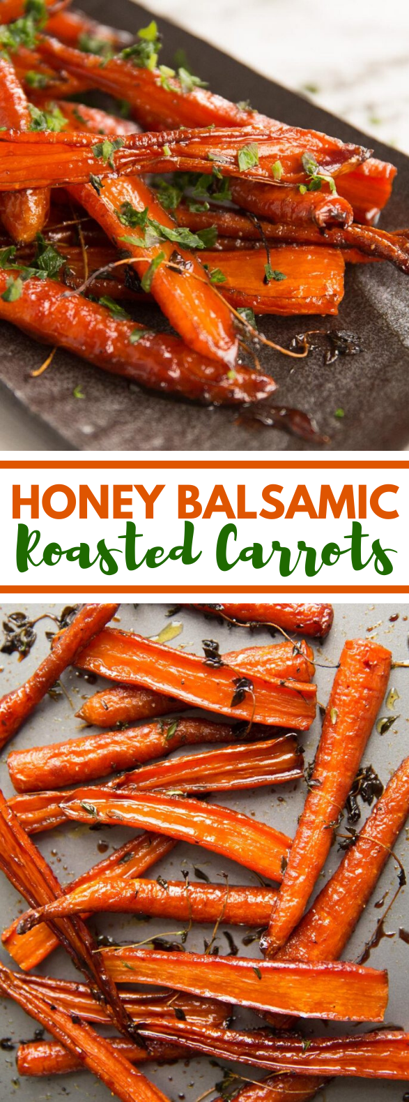 Honey Balsamic Roasted Carrots #vegetarian #dinner