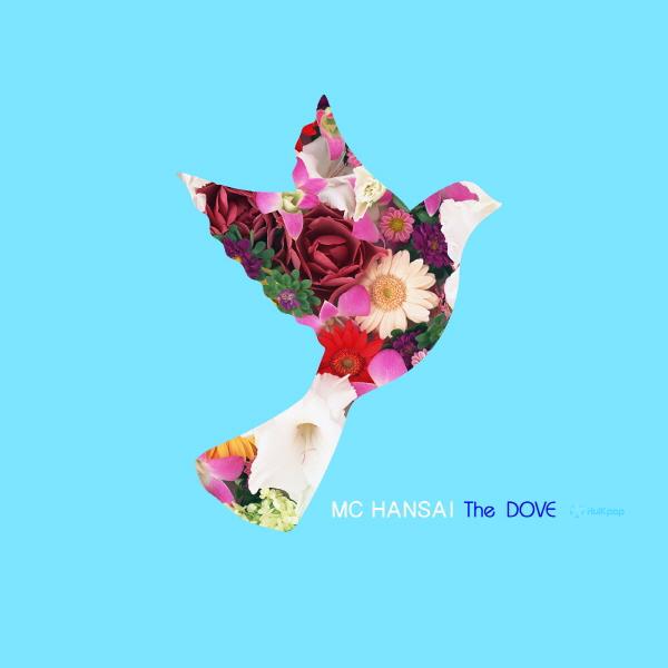 [Single] MC haNsAi – The Dove