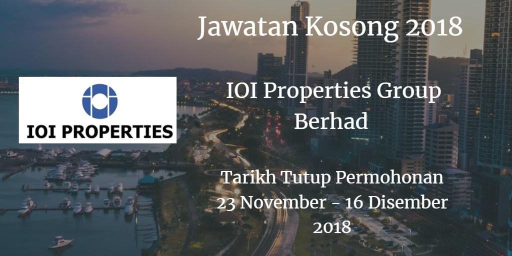 Jawatan Kosong IOI Properties Group Berhad 23 November - 16 Disember 2018