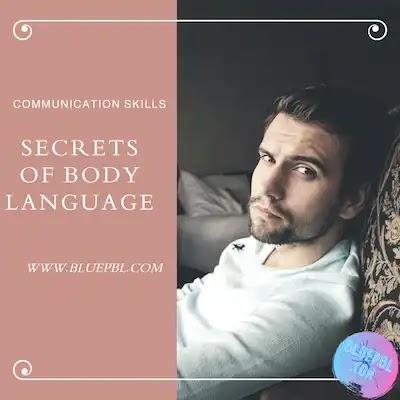 أسرار قراءة لغة الجسد body language  حتى تكشف الآخرين من حركاتهم و تعبيراتهم