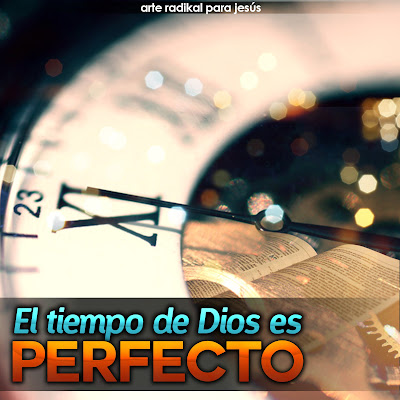 https://1.bp.blogspot.com/-NtMW3pjD5Hk/UUCug1lbQ5I/AAAAAAAACqU/7lqLB6Ob8D0/s400/El+tiempo+de+Dios.jpg